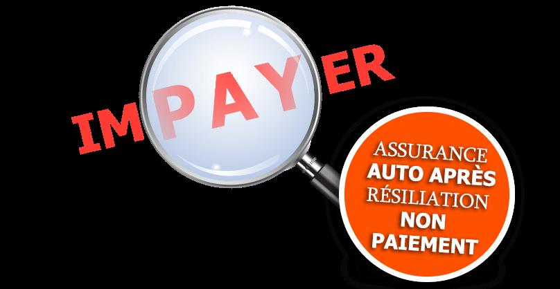 assurance résilié non-paiement